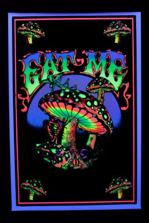 z-Blacklight Poster : EAT ME MUSHROOM